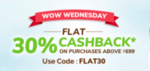 Flat 30% Cashback on Orders Above Rs.699 ONLY FOR TODAY
