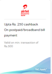 Upto Rs.250 cashback on bill payment with Airtel Payments Bank