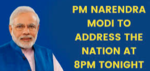 Prime Minister Narendra Modi to address nation at 8 PM today; decision on lockdown likely
