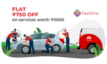 Flat Rs.750 Off on Car Services worth ₹ 3000 & above for DesiDime Users