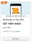 Make a UPI payment for your Recharge or Pay bills and Get Flat ₹ 60