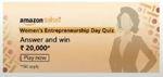 Amazon Saheli Women's Entrepreneurship Day Quiz Answer and Win Rs 20,000 as Amazon Pay Balance