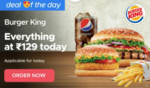 Zomato - Everything at Burger King for Rs.129 + Extra Discount With Bank Cards
