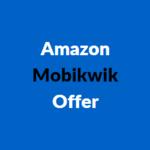 Get 10% SuperCash when pay using Mobikwik UPI on Amazon / Flipkart
