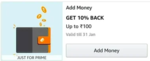 Amazon - Add Money Offer, 10% up to Rs.100 cashback (for selected prime members)