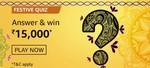 Amazon FESTIVE QUIZ Answer & Win   ₹15,000