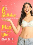 Clovia 6th Birthday Sale Upto 70% Off + Free Gift On Every Order + Extra 25% Off by Playing game
