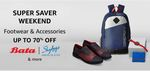 Super Saver Weekend - Branded Footwear And Accessories Upto 70% Off