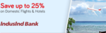 Offers on Yatra.com for Domestic Flights(15% off), Hotels(25% off) with IndusInd Bank Credit & Debit Card