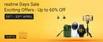 Realme Days Sale - Exciting offers Up To 60% Off On Realme Products