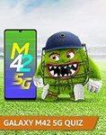 Amazon Samsung Galaxy M42 5G Quiz Answer & Win Galaxy M42 5G