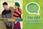 Bossini Festive Celebrations - The real deal... 750off on 3000 purchase