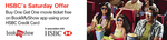 Bookmyshow - HSBC's Saturday offer - Buy One Get One Free on All Credit Cards