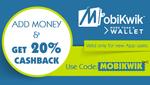20% cashback on add money @ Mobikwik {NEW USERS}