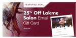 Amazon: Use promo code LAKME250 to get Rs.250 Off on Rs.1000 or more on LAKME Salon Gift Card