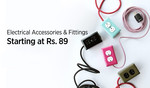Paytm: Electrical Accessories & Fittings - Starting from ₹89/- + Up to 90% OFF