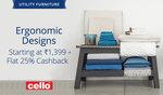 Paytm: Cello Furniture Starting 1399 + Flat 25% Cashback