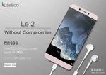 LeEco Le 2 @ Rs 10800 & Le Max2 @21,800 + Free Type C earphone