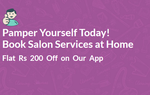 Pamper Yourself Today! Book Salon Services at Home Flat Rs 200 Off on Our App