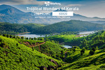 Tropical wonders of kerala : Get extra 20% off between 26th june to 29th june 2016