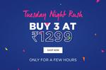 JABONG :- TUESDAY NIGHT RUSH BUY 3 AT ₹1299 6PM-8AM