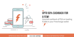 Get Rs 25-500 on adding a minimum of 1000 to Freecharge Wallet