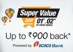 Amazon Super Value Day - 1st-2nd October upto 900 cashback