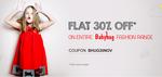 Get Flat 30% off on Entire Babyhug Fashion Range
