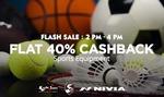 Flash sale 40% cash back on Sports equipment