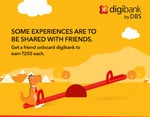 Digibank by DBS Refer a friend and earn 250 each