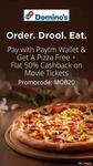 Paytm - FREE Domino's Regular Pizza + FLAT 50% CashBack On Movie Ticket When You Pay Via Paytm