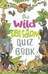 Wild Wisdom Quiz Book, The  (English, Paperback, WWF)