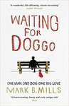 Waiting For Doggo by Mark Mills (Paperback) discount offer