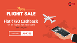 FLAT Rs.750 Cashback your First Domestic Flight booking via the ixigo flights app | 19-21 June discount deal