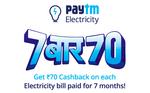Paytm - 7 Baar 70 offer | Get 50% Cashback upto Rs.70 on BSES Electricity Bill