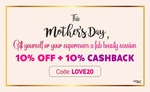 Mothers Day : 10% off + 10% Cashback