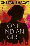 One Indian Girl  (English, Paperback, Chetan Bhagat)