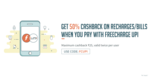 Get 50% Cashback upto 25 on Recharge/Bill payments via FreeCharge UPI [All Users / twice per user]