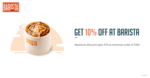 Get 10% off upto 70 at barista with Freecharge Wallet (Min: 350)