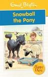 Snowball the Pony  (English, Paperback, Enid Blyton)