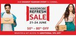 Amazon Wardrobe Refresh Sale 21st - 24th June .Register today for chance to get additional 10% off