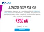 Flat Rs.350 Off on No Min Amount with PayPal (Select Users)