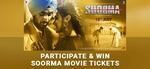 [Coolwinks] Participate & Win Soorma Movie Tickets