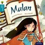 Oxford Reading Tree Traditional Tales: Level 9: Mulan Paperback