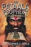 Son of bhrigu (The pataala prophecy) by Christopher Doyle @ 71.82 or 56.82 with no rush delivery (MRP: 399) on Amazon