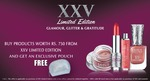 BUY PRODUCTS WORTH RS. 750 FROM XXV LIMITED EDITION AND GET AN EXCLUSIVE POUCH FREE