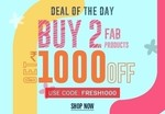 NNNOW Deal Of The Day : Buy 2 FAB Products and Get 1000 OFF