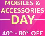 Mobiles & Accessories Day Upto 80% Off